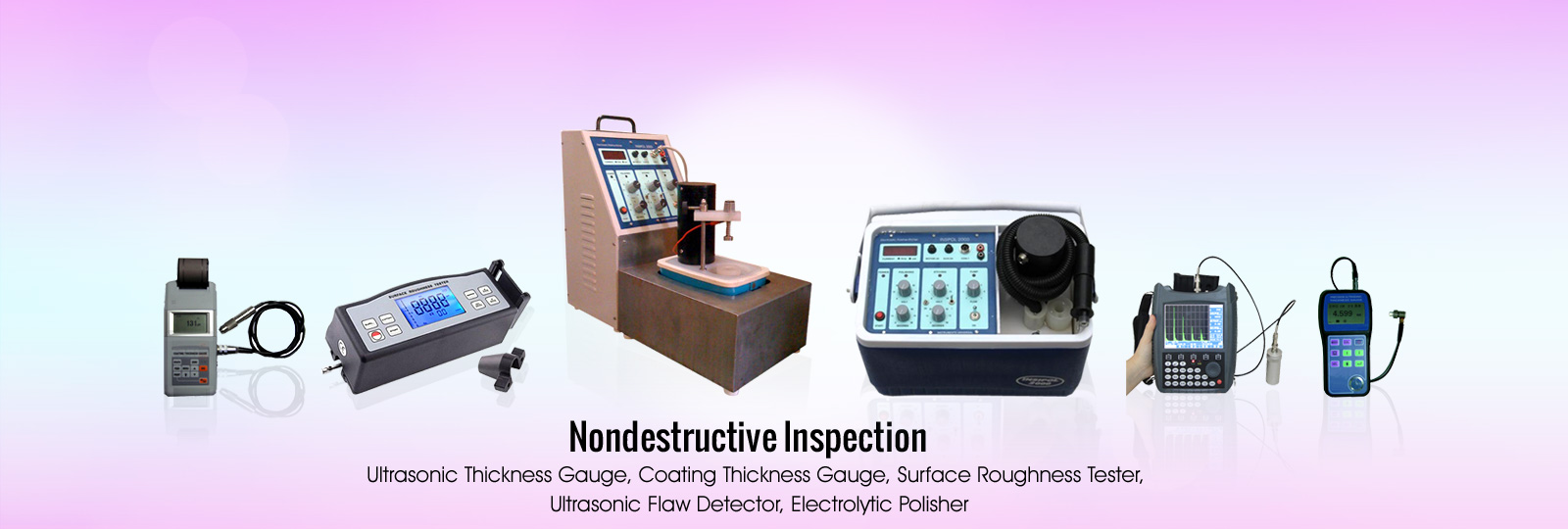 Nondestructive Inspection Instruments (NDT)